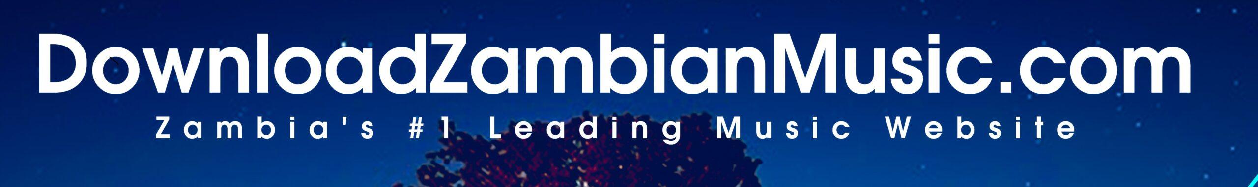 Download Zambian Music 2021 Mp3